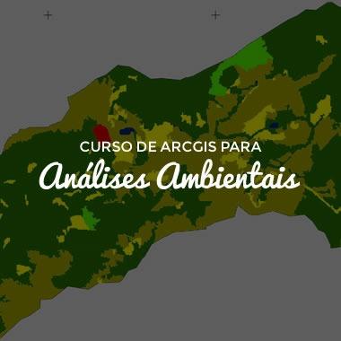 Curso de ArcGIS para Análises Ambientais