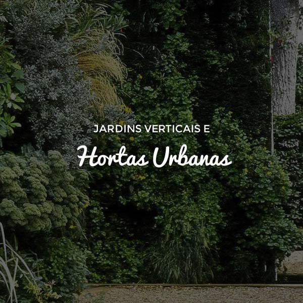 Implantando Jardins Verticais e Hortas Urbanas
